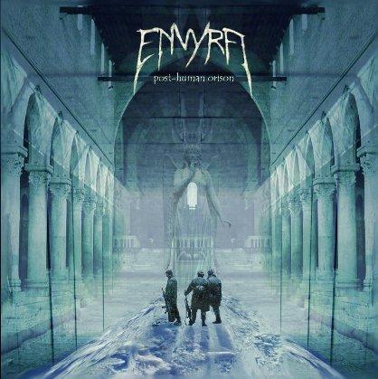 Envyra - Post-Human Orison