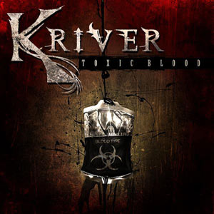 Kriver - Toxic Blood