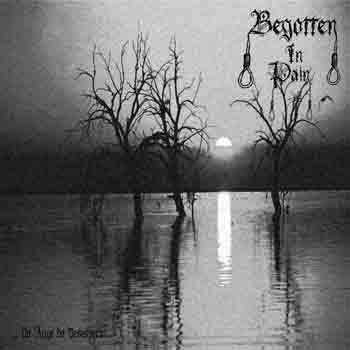 Begotten in Pain - No Auge do Desespero