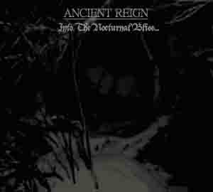 Ancient Reign - Into the Nocturnal Bliss...
