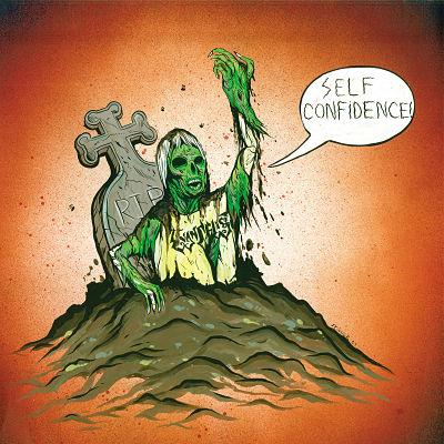 Evangelist - Self Confidence!