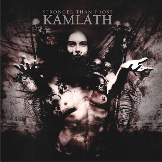 Kamlath - Stronger than Frost