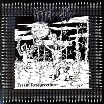 Raped God 666 - Tyrant Ressurection