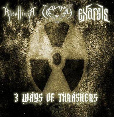 Надимач / Kasatura / Exarsis - 3 Ways of Thrashers