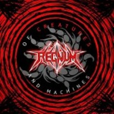 Regnvm - Of Creatures and Machines