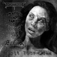 Sathanas / Disinfect / Rotting Faith - Split Your Mind