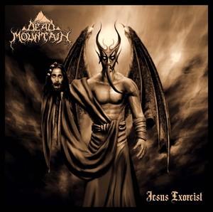 Dead Mountain - Jesus Exorcist