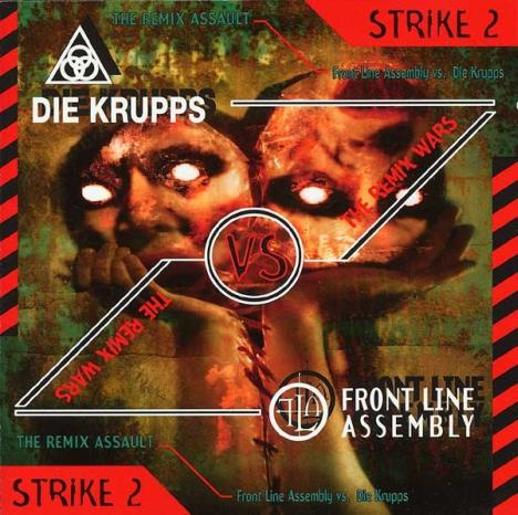 Die Krupps - Remix Wars Strike 2 - Die Krupps vs. Front Line Assembly