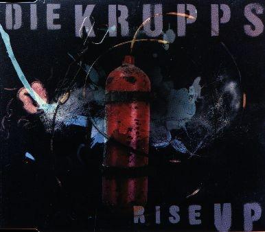 Die Krupps - Rise Up