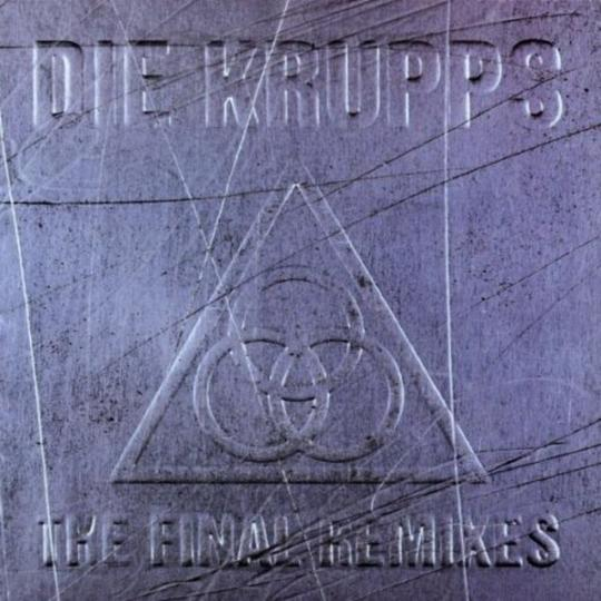 Die Krupps - The Final Remixes