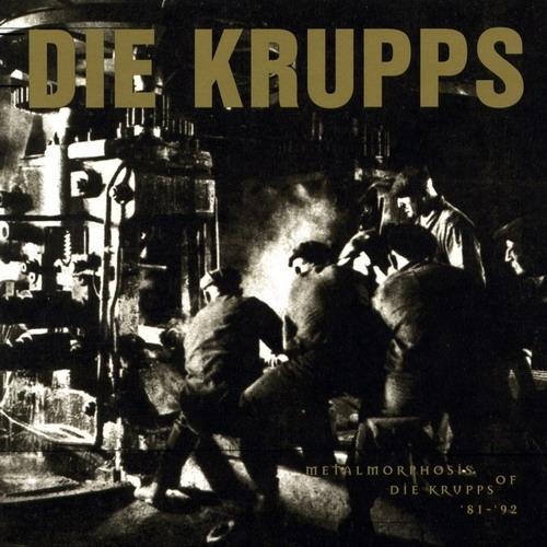 Die Krupps - Metalmorphosis of Die Krupps