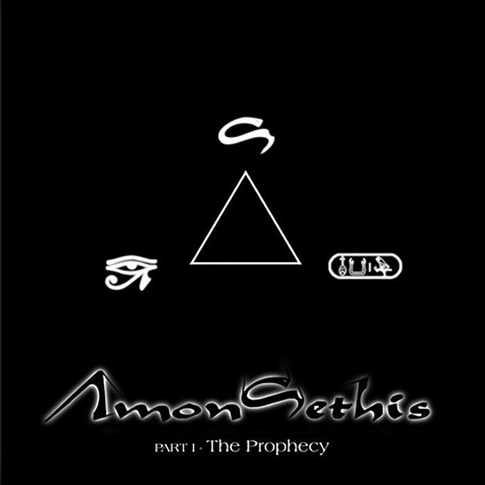 Âmon Sethis - Part 1: The Prophecy