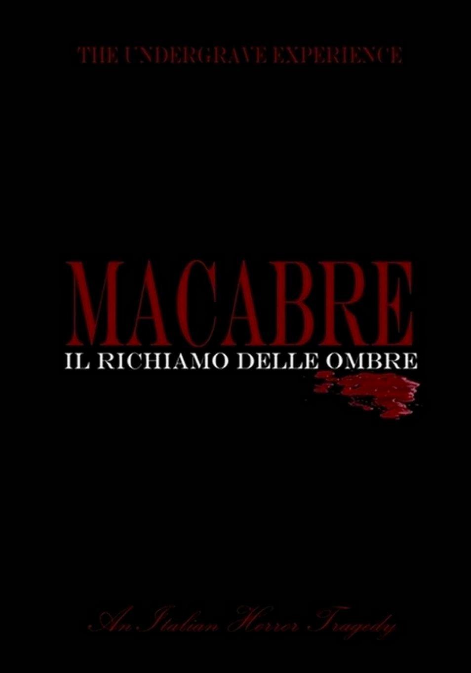 The Undergrave Experience - Macabre - Il richiamo delle ombre