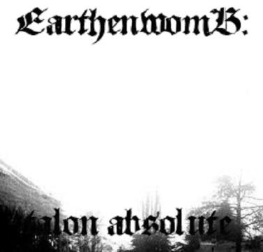 Earthenwomb - Talon Absolute