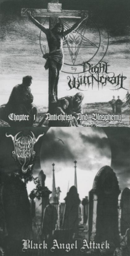 Black Angel / Night Witchcraft - Chapter 1: Anti:christ and Blasphemy / Black Angel Attack