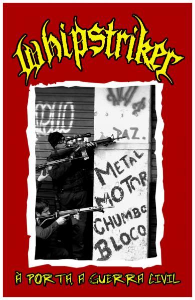 Whipstriker - A Porta, A Guerra Civil