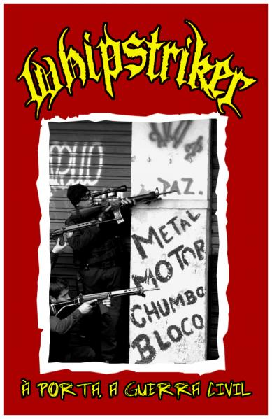 Whipstriker - À Porta, a Guerra Civil