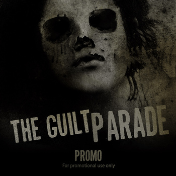 The Guilt Parade - Promo