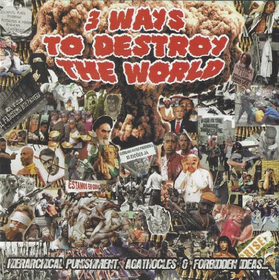 Agathocles / Hierarchical Punishment / Forbidden Ideas... - 3 Ways to Destroy the World
