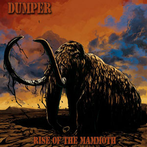 Dumper - Rise of the Mammoth