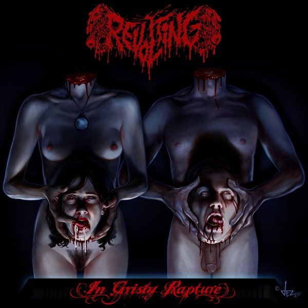 Revolting - In Grisly Rapture