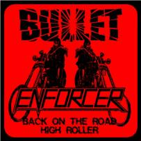 Bullet / Enforcer - Enforcer / Bullet