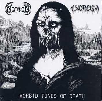 Nominon / Exorcism - Morbid Tunes of Death