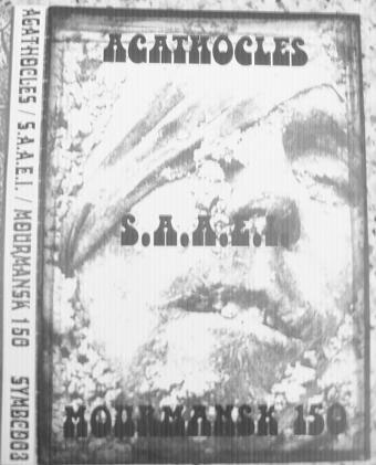 Agathocles - Agathocles / S.A.A.E.I. / Mourmansk 150