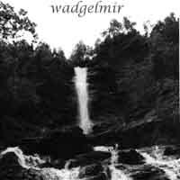 Wadgelmir - Wadgelmir