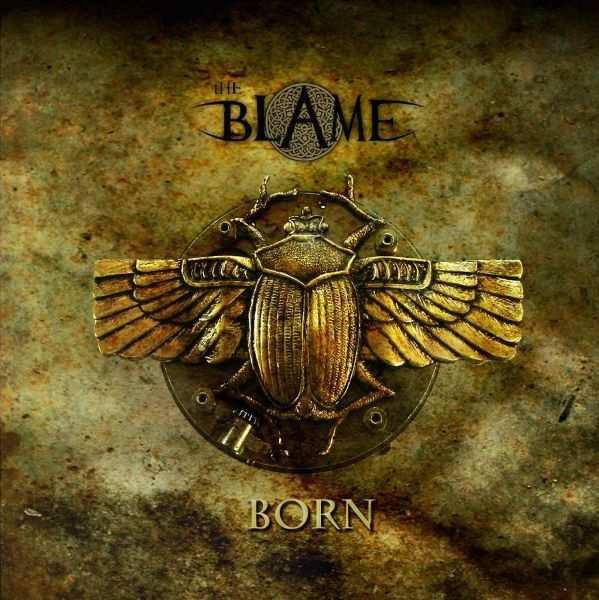 The Blame - Born