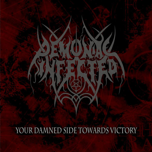Demoniac Infected - Your Damned Side Towards Victory