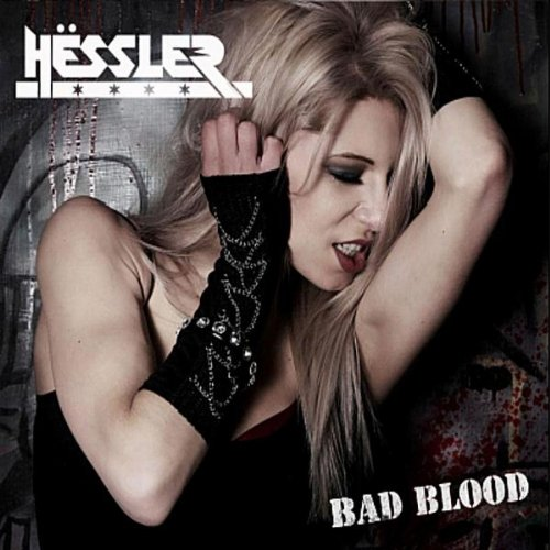 Hëssler - Bad Blood