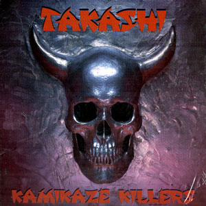 Takashi - Kamikaze Killers