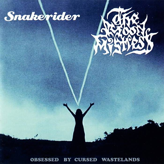 Snakerider / The Moon Mistress - Obsessed by Cursed Wastelands