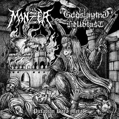 Godslaying Hellblast / Manzer - Pictavian Kara Metal