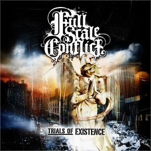 Full Scale Conflict - Trials of Existence