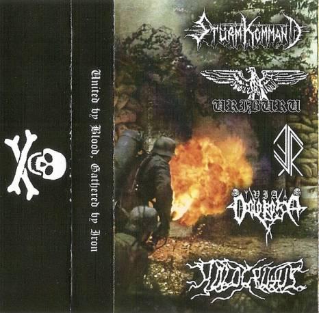 Via Dolorosa / Holocaustus / Endlosung / Stürm Kommand / Uriburu - United by Blood, Gathered by Iron