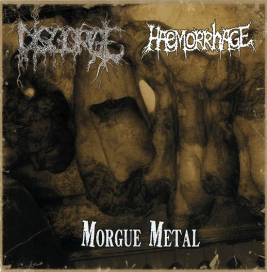 Disgorge / Haemorrhage - Morgue Metal