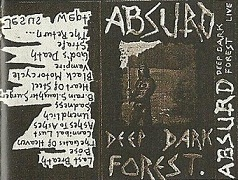 Absurd - Deep Dark Forest (Live)
