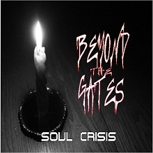 Beyond the Gates - Soul Crisis