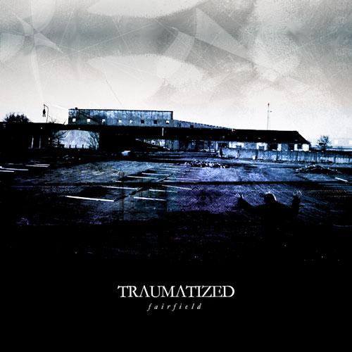 Traumatized - Fairfield