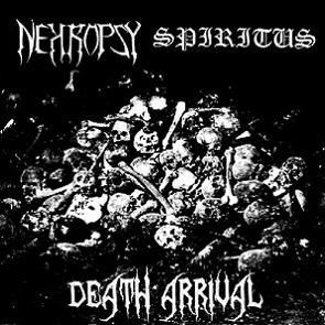 Nekropsy / Spiritus - Death Arrival