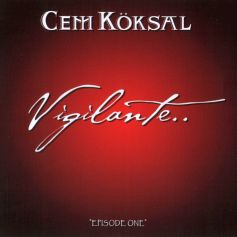 Cem Köksal - Vigilante Episode One