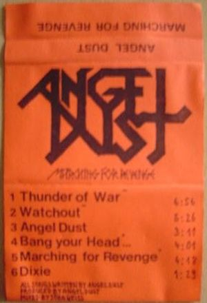 Angel Dust - Marching for Revenge