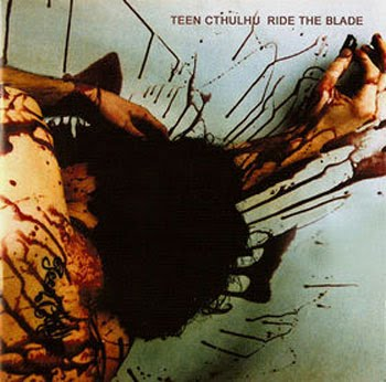 Teen Cthulhu - Ride the Blade
