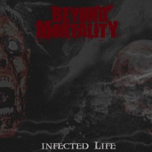 Beyond Mortality - Infected Life