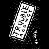Trouble Agency - Alone