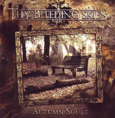 Thy Bleeding Skies - Autumn Souls