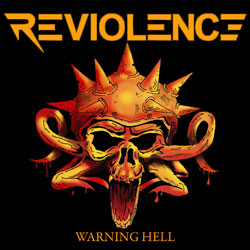 Reviolence - Warning Hell