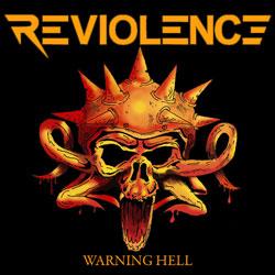Reviolence - Warning Hell